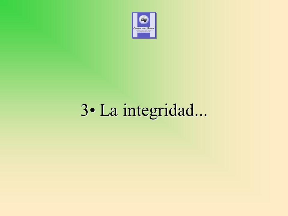 3 La integridad...