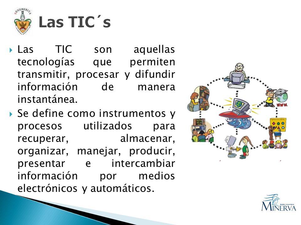 Las TIC son aquellas tecnologías que permiten transmitir, procesar y difundir información de manera instantánea. Se define como instrumentos y proceso