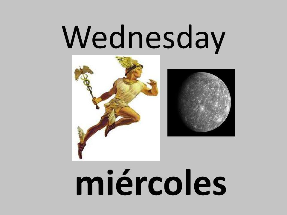 Wednesday miércoles