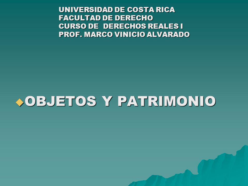 PATRIMONIO SEGUNDA PROPOSICIÓN:EL PATRIMONIO CONSTITUYE UNA UNIVERSALIDAD DE DERECHO.