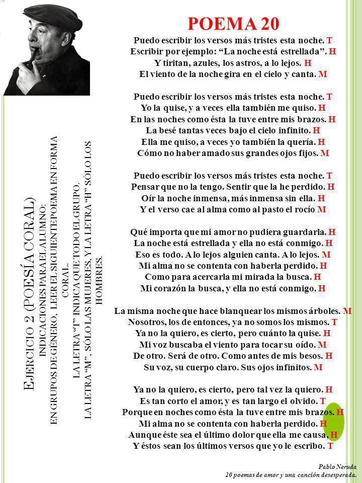 E JERCICIO 2 (POESÍA CORAL) INDICACIONES PARA EL ALUMNO: EN GRUPOS DE GÉNERO, LEER EL SIGUIENTE POEMA EN FORMA CORAL.