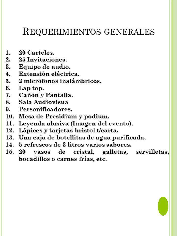 R EQUERIMIENTOS GENERALES 1.20 Carteles.2.25 Invitaciones.