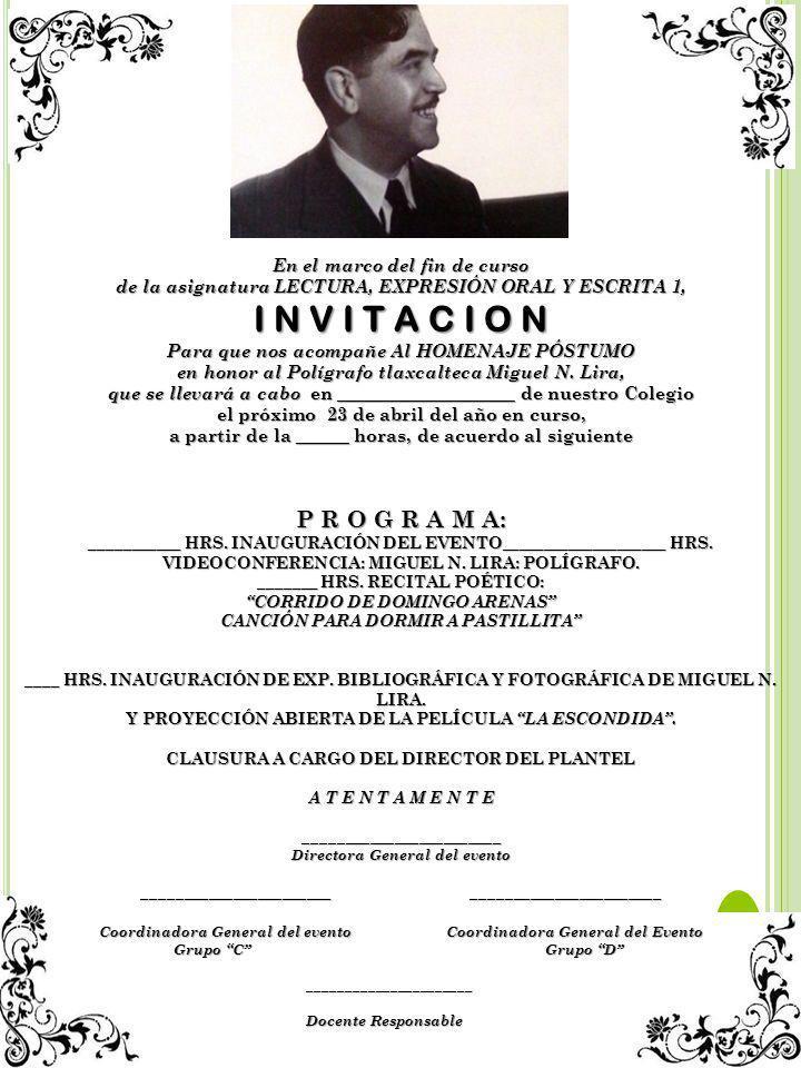 Miguel N. Lira (Polígrafo tlaxcalteca) (1905-1961) HOMENAJE PÓSTUMO PONENTES: