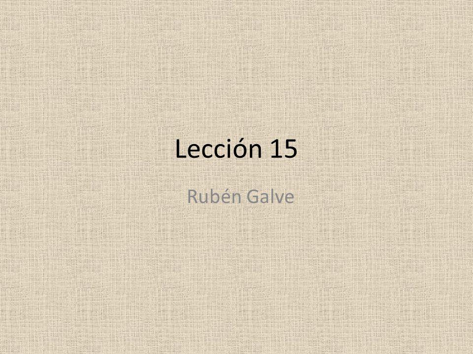 Lección 15 Rubén Galve