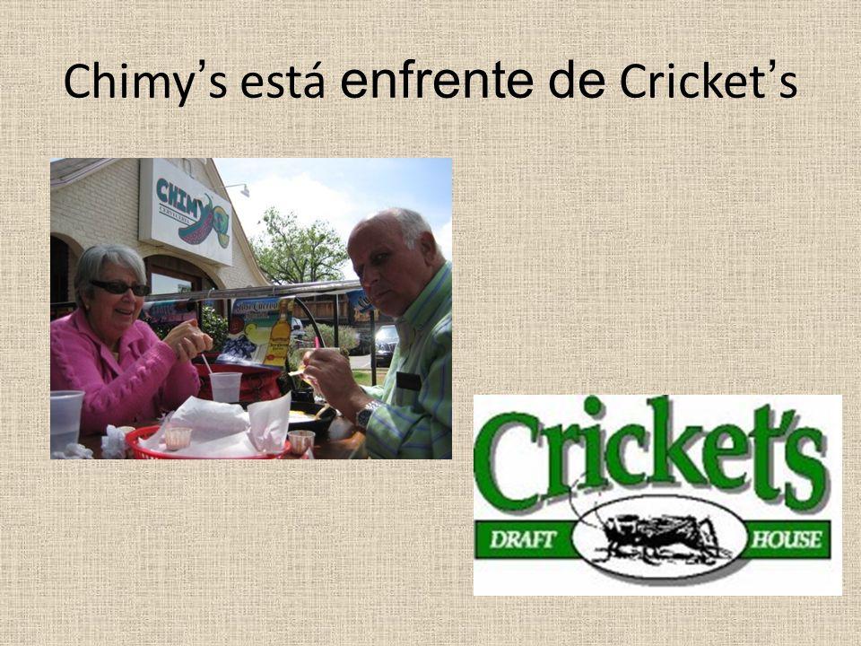 Chimys está enfrente de Crickets