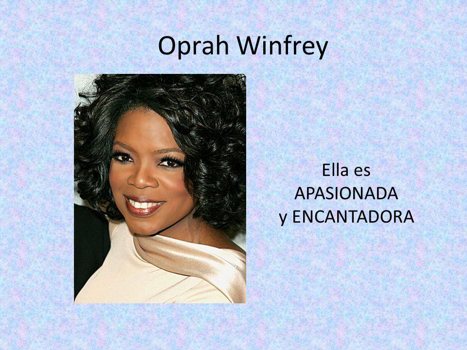 Oprah Winfrey Ella es APASIONADA y ENCANTADORA
