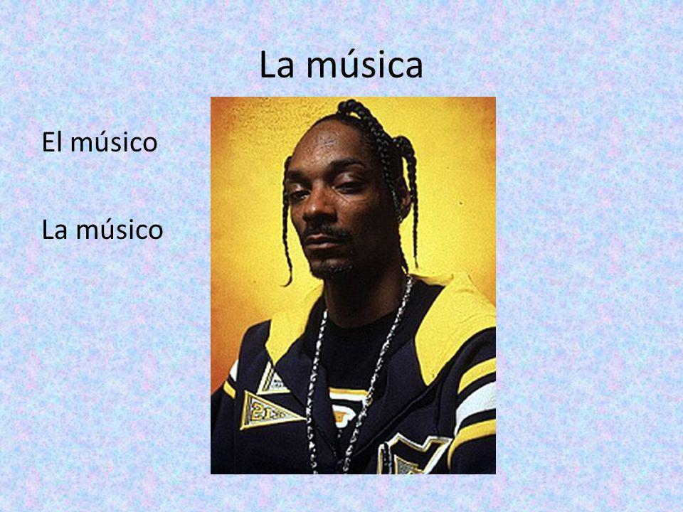La música El músico La músico