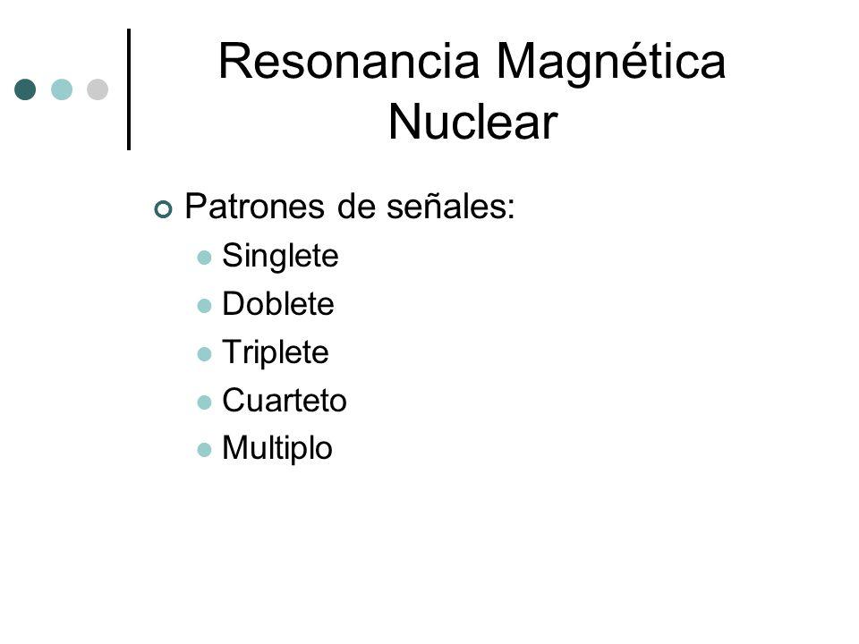 Resonancia Magnética Nuclear El espectro rmn provee la siguiente información: El número de señales nos indica los diferentes tipos de protones presentes.