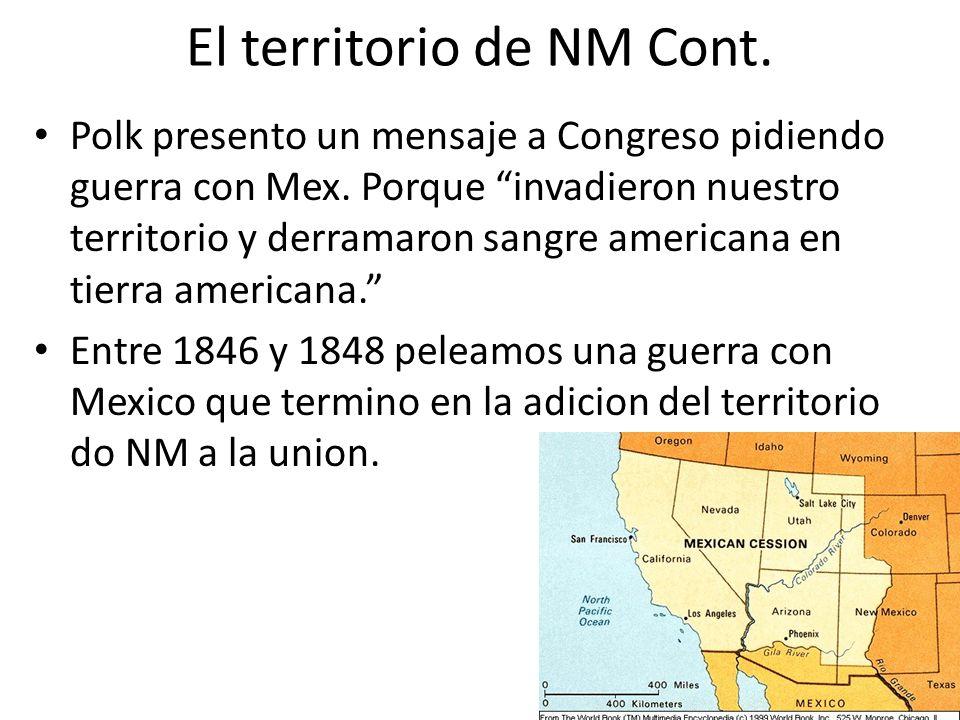 El territorio de NM Cont. Polk presento un mensaje a Congreso pidiendo guerra con Mex. Porque invadieron nuestro territorio y derramaron sangre americ
