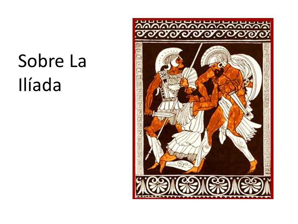 La Ilíada es una epopeya griega y el poema más antiguo escrito de la literatura occidental.