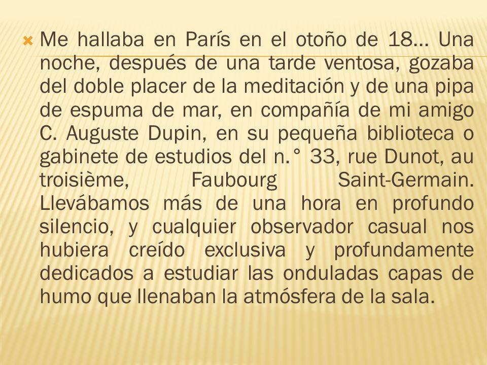 Me hallaba en París en el otoño de 18...