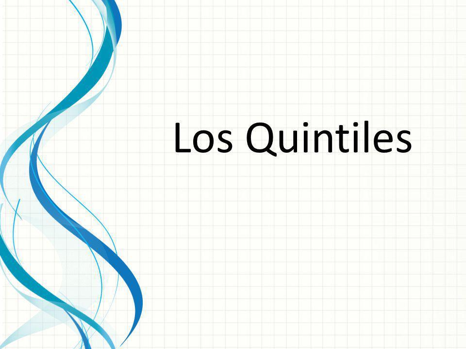 Los quintiles son los cuatro valores de una distribución que la dividen en cinco partes iguales.