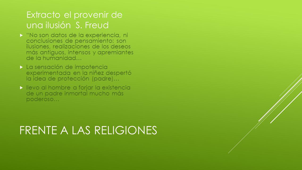 FRENTE A LAS RELIGIONES Extracto el provenir de una ilusión S.
