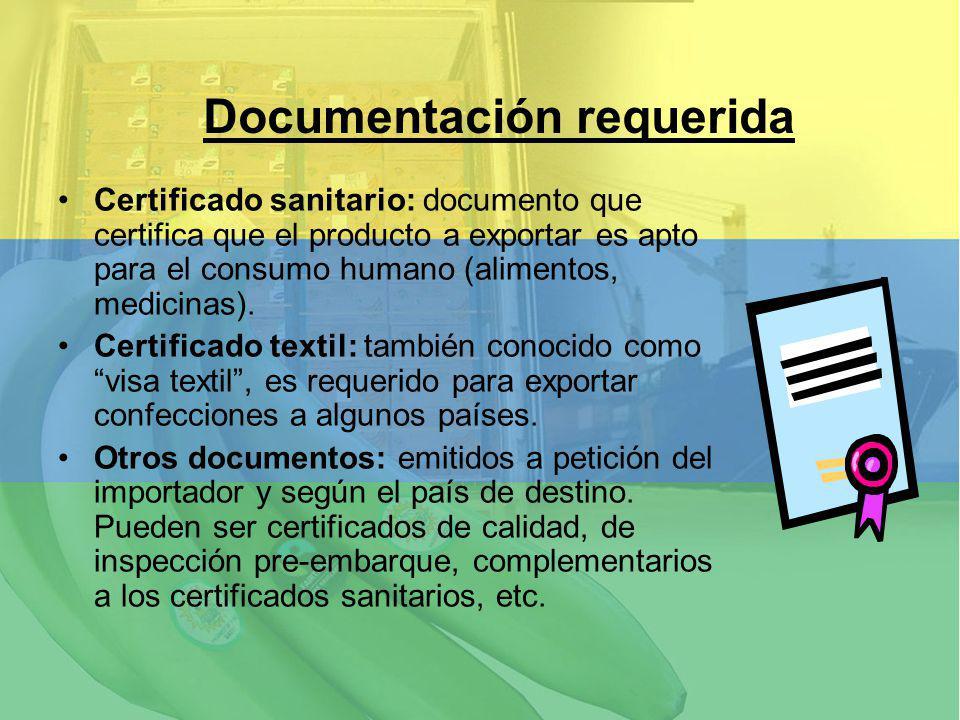 Certificado sanitario: documento que certifica que el producto a exportar es apto para el consumo humano (alimentos, medicinas). Certificado textil: t