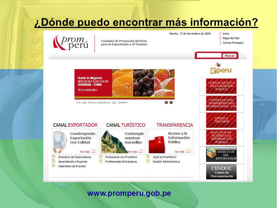 ¿Dónde puedo encontrar más información? www.promperu.gob.pe