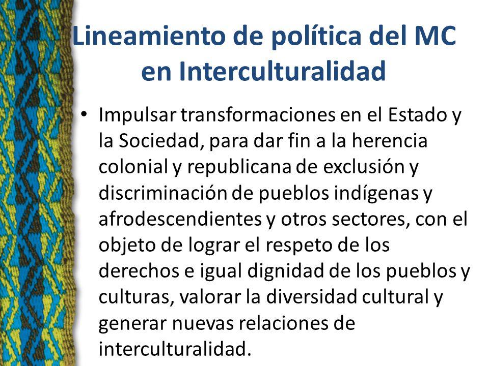 Lineamiento de Política- INDEPA Desarrollar una acción coordinada y sistemática con participación de los pueblos indígenas y afroperuano, que garantice su integridad colectiva y el ejercicio de sus derechos.
