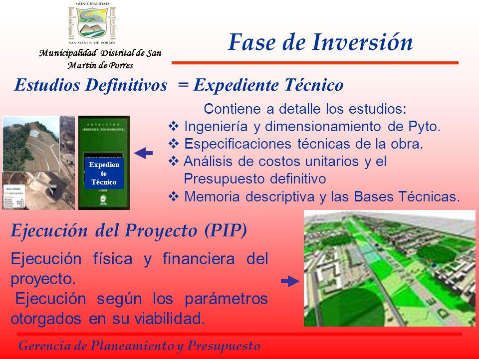 Municipalidad Distrital de San Martín de Porres Estudios Definitivos = Expediente Técnico Fase de Inversión Gerencia de Planeamiento y Presupuesto Con