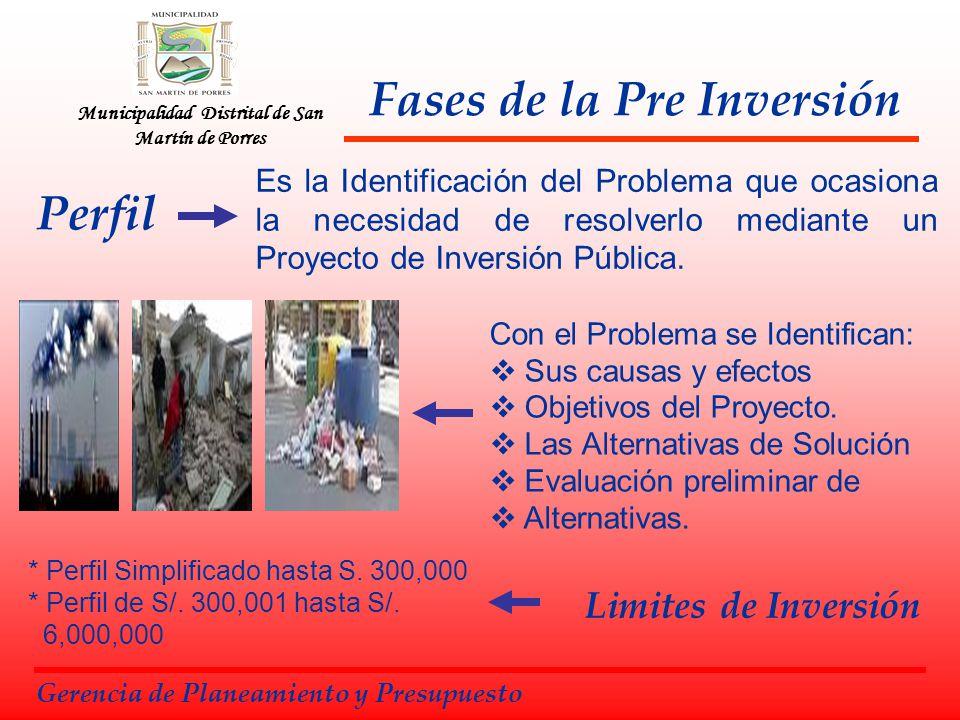 Municipalidad Distrital de San Martín de Porres Pre Factibilidad Gerencia de Planeamiento y Presupuesto Mayor a S/.