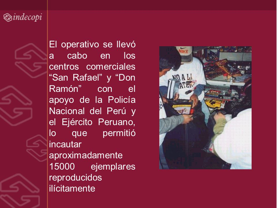 El operativo se llevó a cabo en los centros comerciales San Rafael y Don Ramón con el apoyo de la Policía Nacional del Perú y el Ejército Peruano, lo