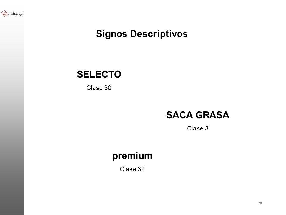 28 Signos Descriptivos SELECTO Clase 30 SACA GRASA Clase 3 premium Clase 32