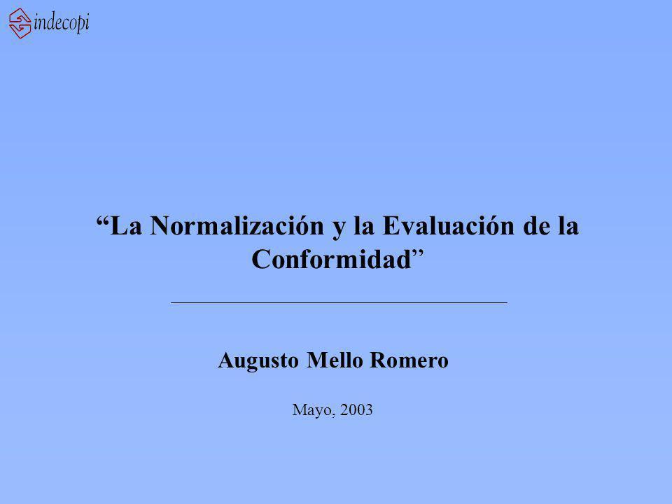 Augusto Mello Romero Mayo, 2003 La Normalización y la Evaluación de la Conformidad