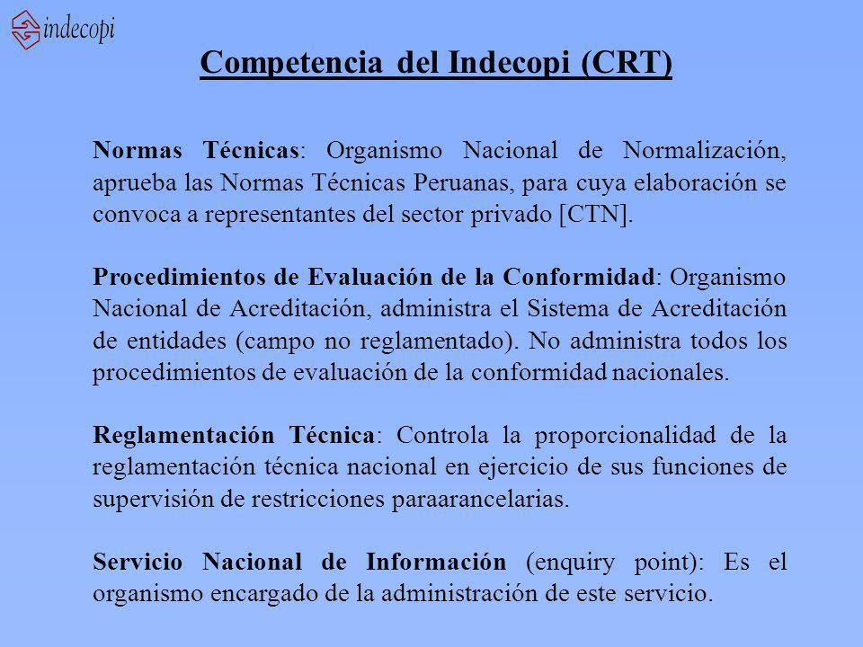 Competencia del Indecopi (CRT) Normas Técnicas: Organismo Nacional de Normalización, aprueba las Normas Técnicas Peruanas, para cuya elaboración se convoca a representantes del sector privado [CTN].