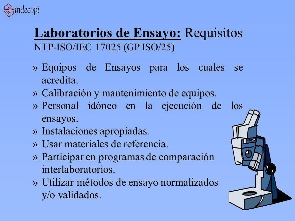 Laboratorios de Ensayo: Requisitos NTP-ISO/IEC 17025 (GP ISO/25) »Equipos de Ensayos para los cuales se acredita.