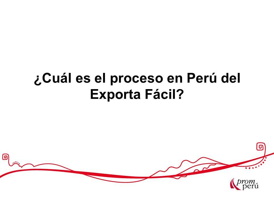¿Cuál es el proceso en Perú del Exporta Fácil?
