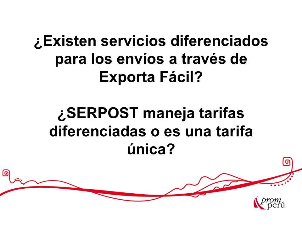 ¿Existen servicios diferenciados para los envíos a través de Exporta Fácil? ¿SERPOST maneja tarifas diferenciadas o es una tarifa única?