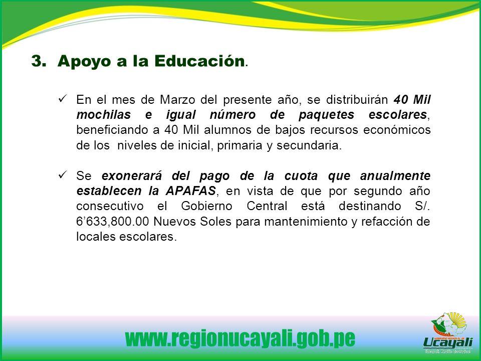www.regionucayali.gob.pe 3.Apoyo a la Educación.