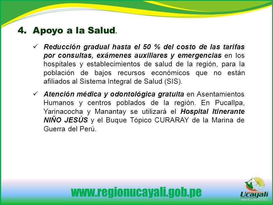www.regionucayali.gob.pe 4.Apoyo a la Salud.