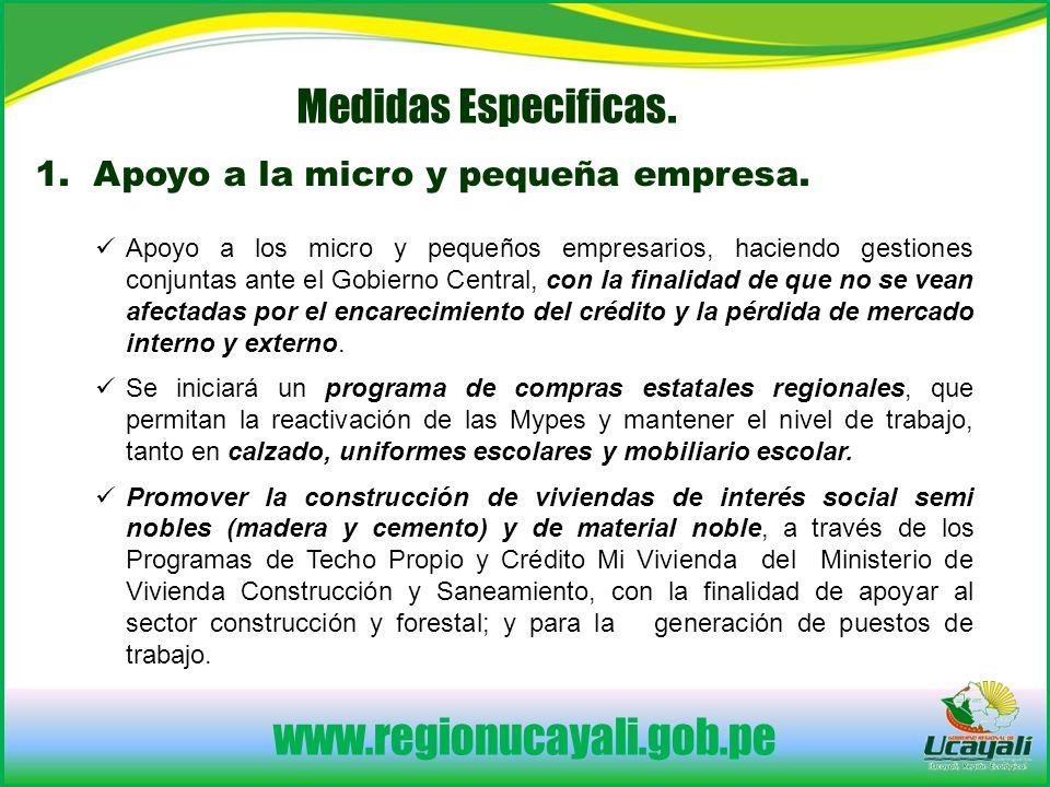 www.regionucayali.gob.pe 1.Apoyo a la micro y pequeña empresa.