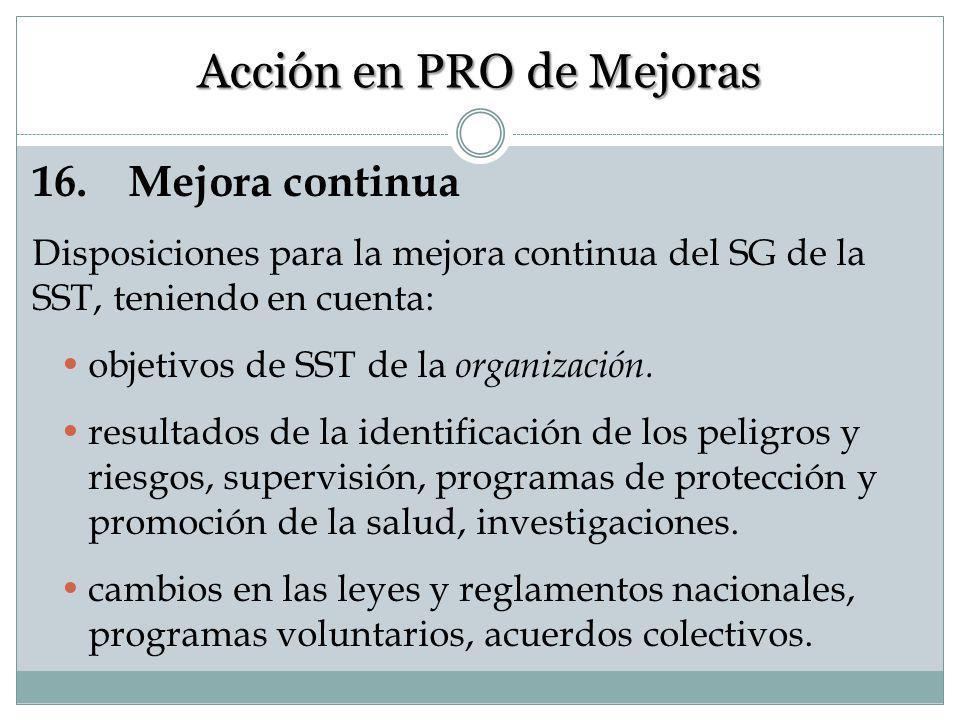 15. Acción preventiva y correctiva Éstas son actividades específicas que las empresas emplean para prevenir y para corregir peligros grandes o condici