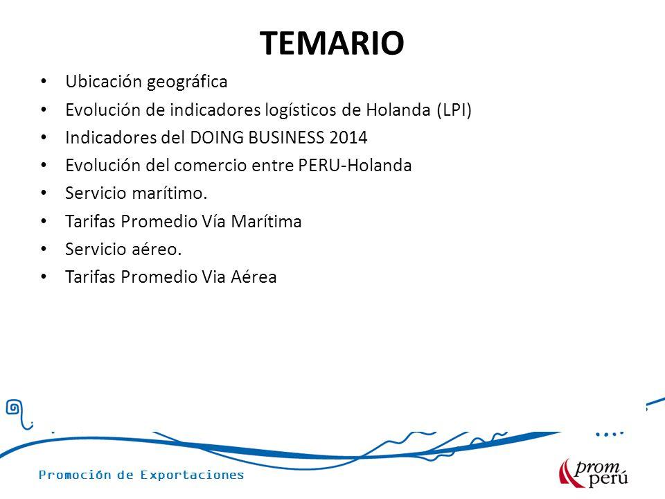 Promoción de Exportaciones TEMARIO Ubicación geográfica Evolución de indicadores logísticos de Holanda (LPI) Indicadores del DOING BUSINESS 2014 Evolu