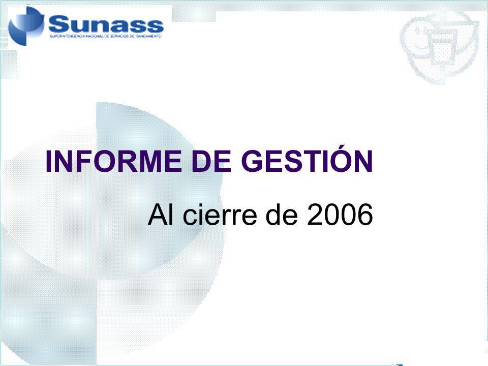 INFORME DE GESTIÓN Al cierre de 2006