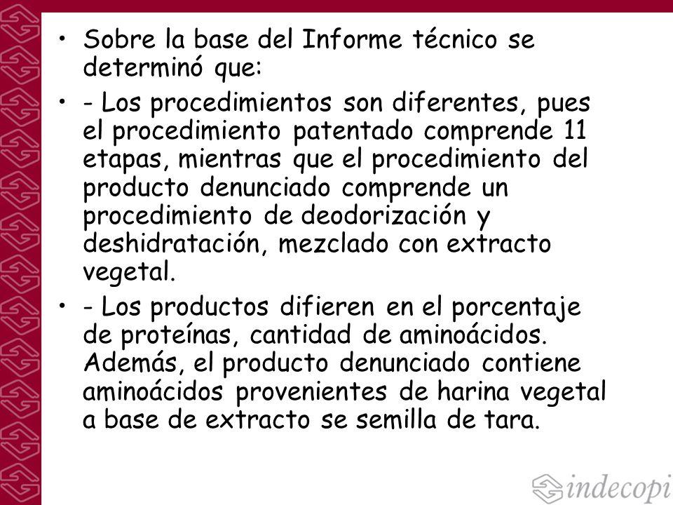 Sobre la base del Informe técnico se determinó que: - Los procedimientos son diferentes, pues el procedimiento patentado comprende 11 etapas, mientras