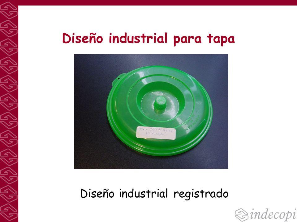 Diseño industrial para tapa Diseño industrial registrado
