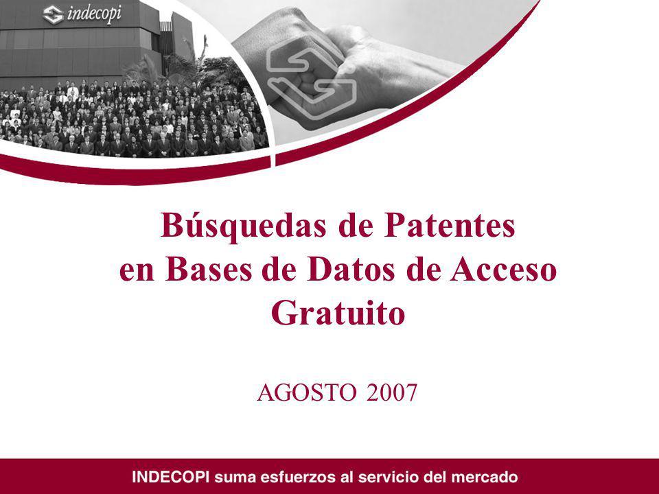 Búsquedas de Patentes en Bases de Datos de Acceso Gratuito AGOSTO 2007