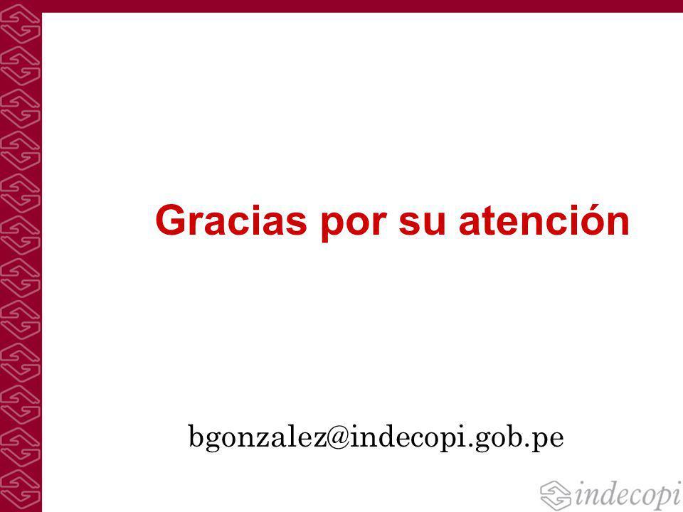 Gracias por su atención bgonzalez@indecopi.gob.pe