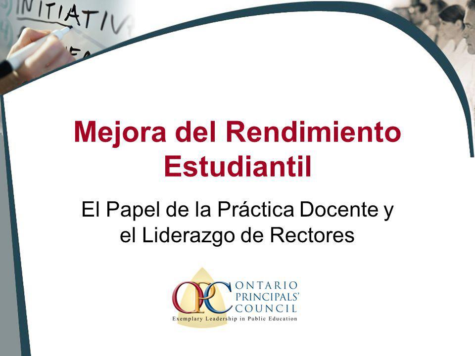 Mejora del Rendimiento Estudiantil El Papel de la Práctica Docente y el Liderazgo de Rectores