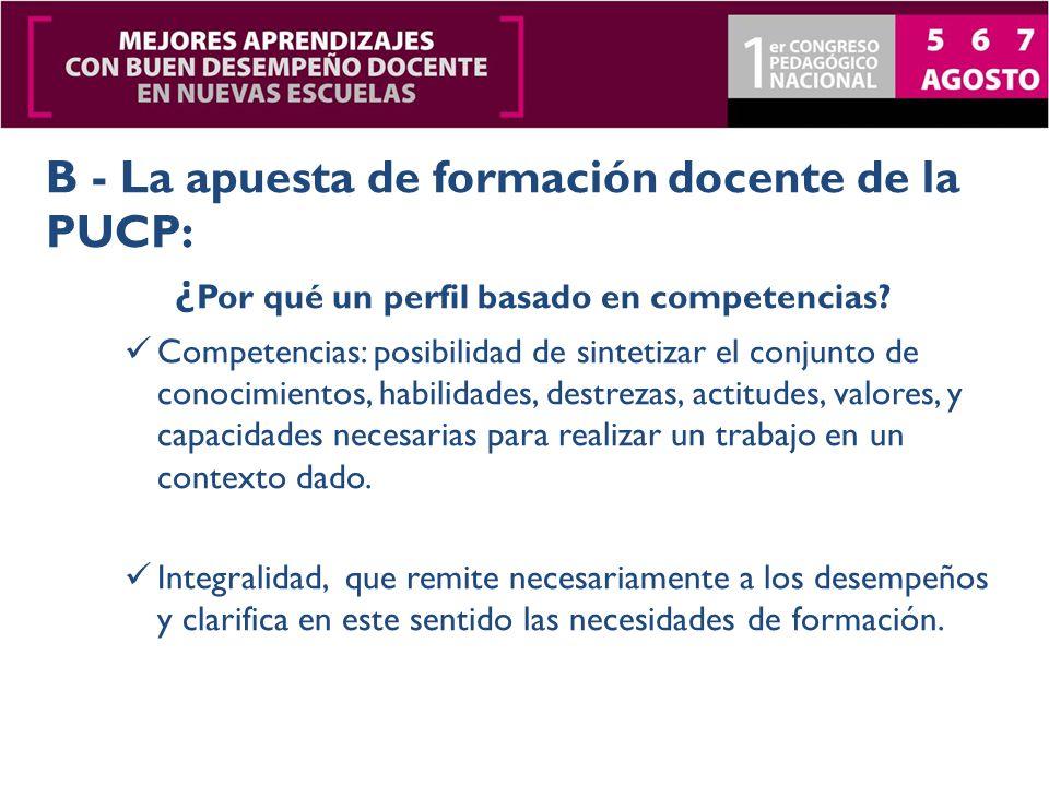 Necesidad de elaborar un Modelo Educativo PUCP Formular los perfiles de egreso en consonancia con las metas de formación institucionales.