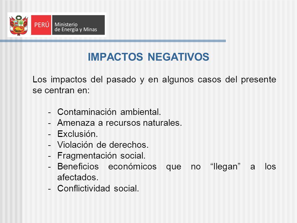 Pero: y que hay de los impactos sociales positivos.