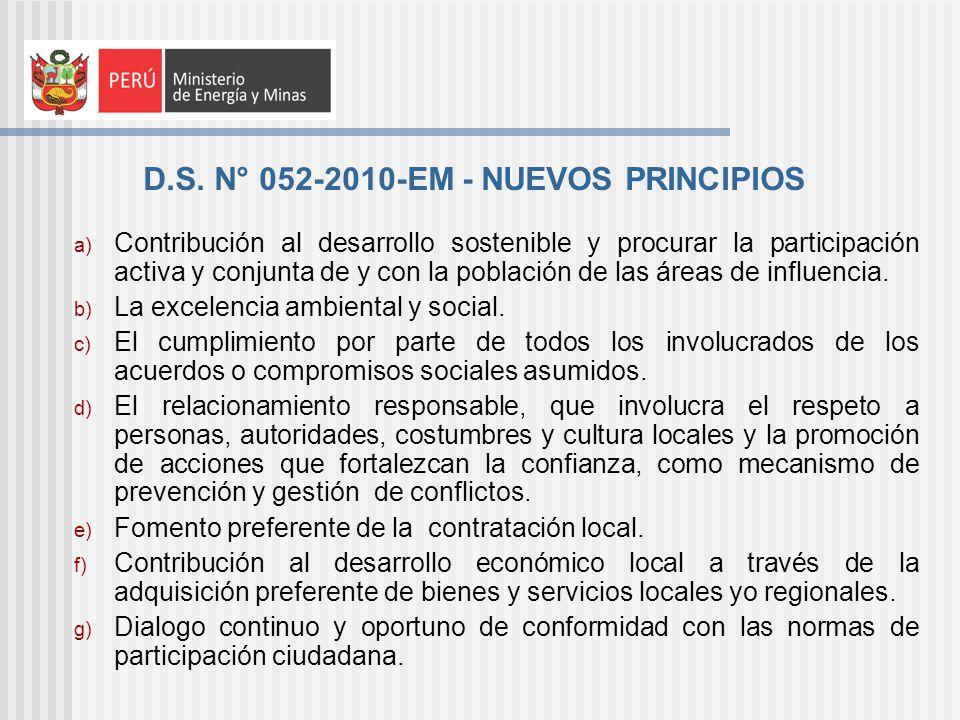 D.S. N° 052-2010-EM - NUEVOS PRINCIPIOS a) Contribución al desarrollo sostenible y procurar la participación activa y conjunta de y con la población d