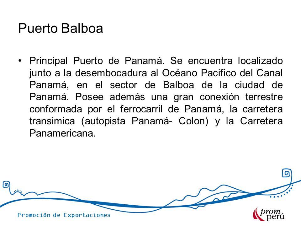 Puerto Balboa Principal Puerto de Panamá. Se encuentra localizado junto a la desembocadura al Océano Pacifico del Canal Panamá, en el sector de Balboa