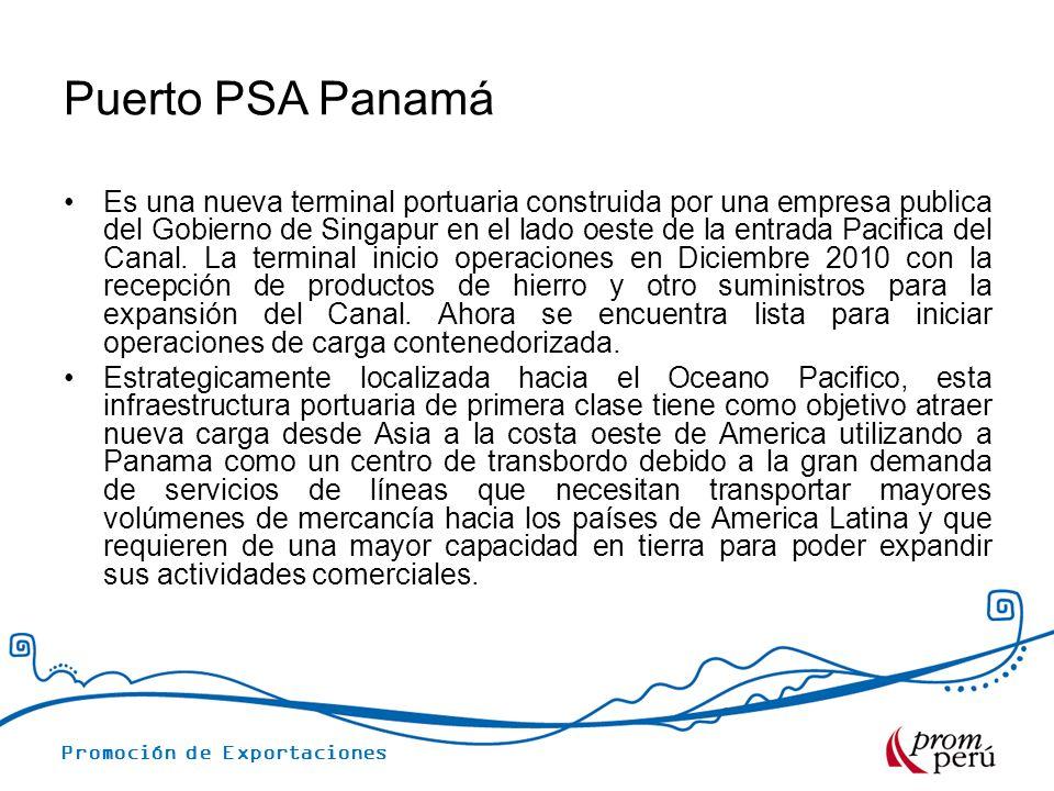 Promoción de Exportaciones Puerto PSA Panamá Es una nueva terminal portuaria construida por una empresa publica del Gobierno de Singapur en el lado oe