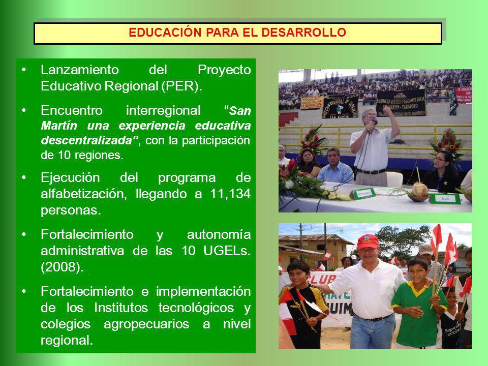 Lanzamiento del Proyecto Educativo Regional (PER). Encuentro interregional San Martín una experiencia educativa descentralizada, con la participación