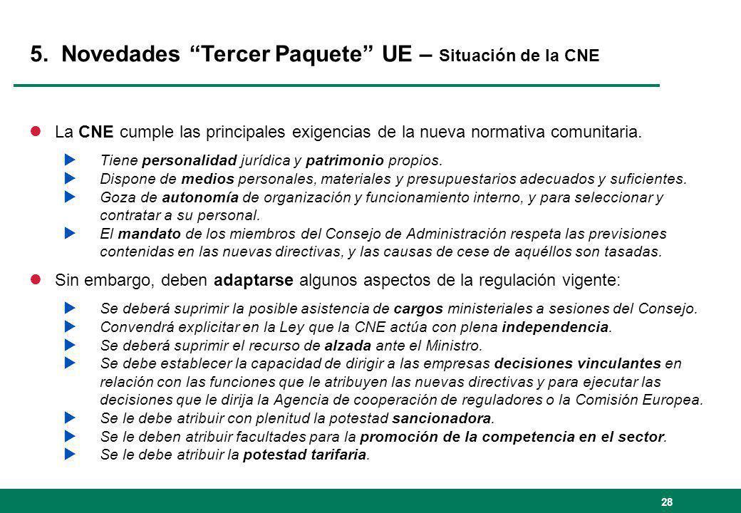 28 lLa CNE cumple las principales exigencias de la nueva normativa comunitaria. Tiene personalidad jurídica y patrimonio propios. Dispone de medios pe