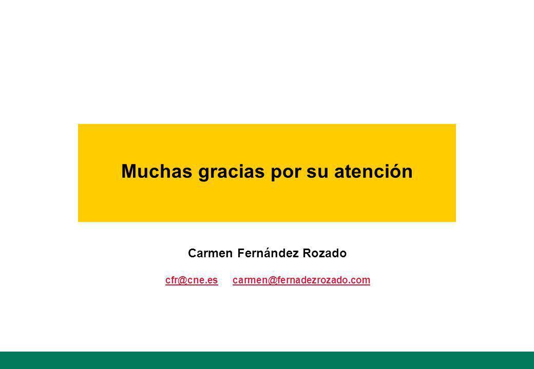 Muchas gracias por su atención Carmen Fernández Rozado cfr@cne.escfr@cne.es carmen@fernadezrozado.comcarmen@fernadezrozado.com