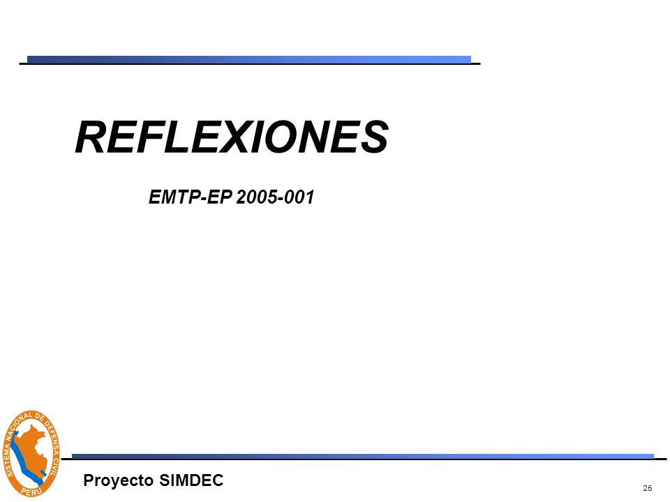 26 REFLEXIONES EMTP-EP 2005-001 Proyecto SIMDEC