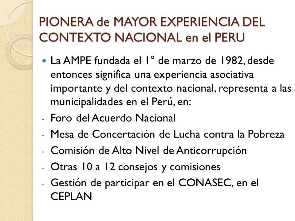 AMPE, MAYOR EXPERIENCIA ASOCIATIVA La AMPE, en momentos cruciales, acompañó el histórico proceso de la resistencia y consolidación de los gobiernos locales, como Marcha de los 04 Suyos, ahora fortalece el proceso de la descentralización en el Perú.
